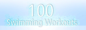 100 Swimming Workouts